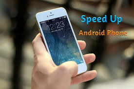 how to on android phone without the phone how to speed up android phone without rooting shouters planet