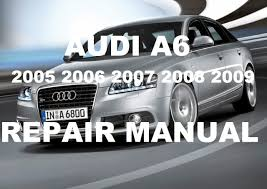 audi a6 2005 2006 2007 repair manual youtube