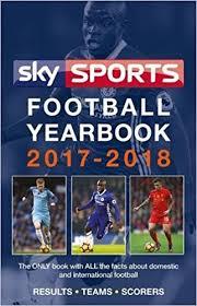 yearbook uk sky sports football yearbook 2017 2018 co uk headline