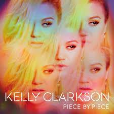 kelly clarkson u2013 piece by piece lyrics genius lyrics