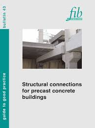 fib 43 structural connections for precast concrete buildings