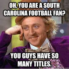South Carolina Memes - oh you are a south carolina football fan you guys have so many