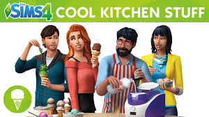 the sims 4 cool kitchen stuff official trailer youtube
