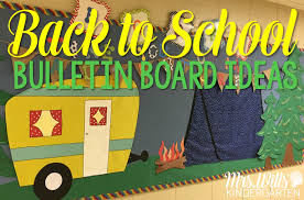 back to bulletin boards mrs wills kindergarten