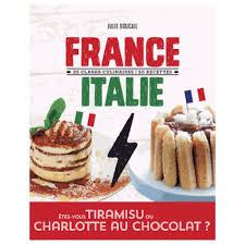livre cuisine italienne livre de recettes italie 25 clashs culinaires 50 recettes