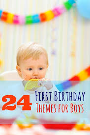 1st birthday themes for 24 birthday party themes and ideas for boys boy