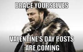 St Valentine Meme - happy valentine s day 2018 best memes for the holiday heavy com