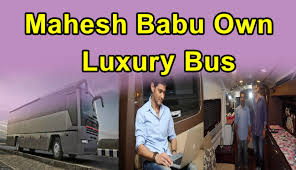 mahesh babu luxury bus for relaxation caravan youtube