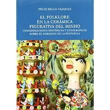 imagenes figurativas pdf erlendr ramachandra folklore en la ceramica figurativa del minho el