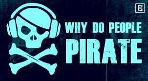 10 reasons why people pirate and illegally download movies songs