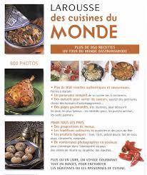 le larousse de la cuisine collectif larousse des cuisines du monde cuisine du monde