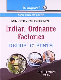 buy indian ordnance factories group u0027c u0027 posts recruitment exam