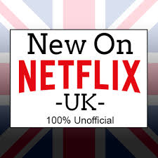 the latest films and tv series added to netflix uk updated daily