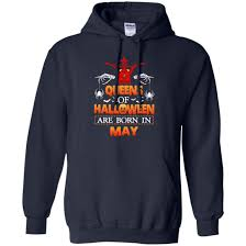 queens of halloween are born in may shirt tank top hoodie rockatee