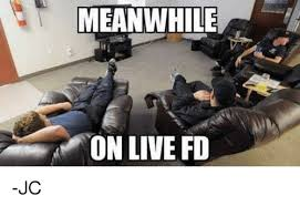 Meme Live - meanwhile on live fd jc meme on sizzle