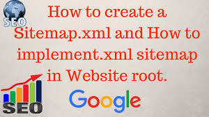 sitemap how to create a sitemap xml for website how to implement xml