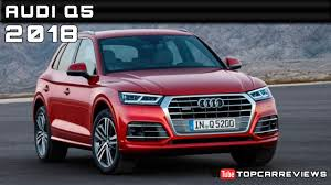 Audi Q5 Specs - 2018 audi q5 review rendered price specs release date youtube