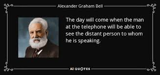 top 25 quotes by graham bell a z quotes