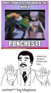 Magikarp Meme - most powerful pokemonin the world punches it pokememes meme base c