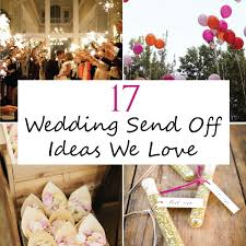wedding send ideas check out 17 wedding send ideas that are non traditional but