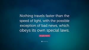 Douglas adams quote nothing travels faster than the speed of