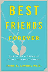 Seeking Best Friend Song Best Friends Forever Surviving A Breakup With Your Best Friend