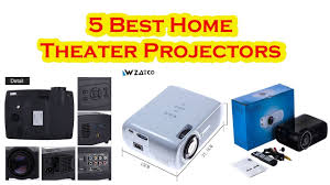 5 best home theater projectors youtube