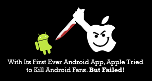 android community with its android app apple tried to kill android community
