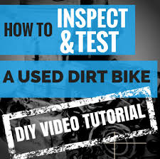 used motocross bikes tips on buying a used dirt bike how to video tutorial youtube