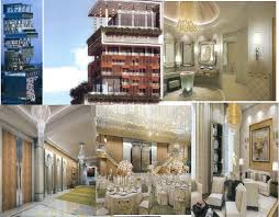 ambani home interior the most expensive house in the world the most of