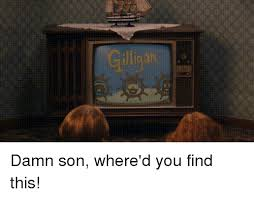 Damn Son Where D You Find This Meme - damn son where d you find this damn son meme on me me