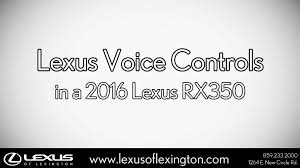 lexus nx hingham how to use the lexus voice commands in this 2016 lexus rx 350