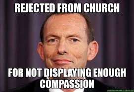Rejected Meme - rejected from church for not displaying enough compassion tony