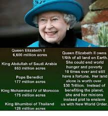 Elizabeth Meme - queen elizabeth ii queen elizabeth ii owns 6600 million acres 16th