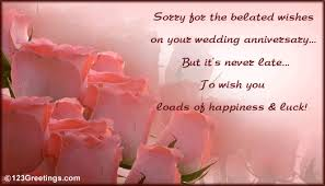belated wedding card sorry for the belated wishes free belated wishes ecards greeting