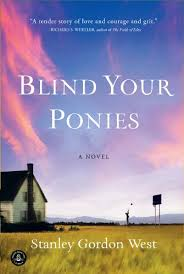 Blind Nil Blind Your Ponies Kindle Edition By Stanley Gordon West