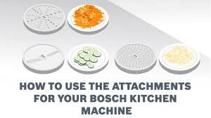 de cuisine bosch mum5 how to use the attachments for your bosch kitchen machine