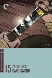 Zatoichi Blind Swordsman 1967 Zatoichi U0027s Cane Sword Zatoichi The Blind Swordsman 15 座頭