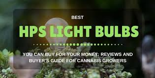 best hps grow lights best hps grow lights 2018 reviews guides for cannabis