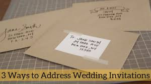 wedding invitations addressing 3 ways to address wedding invitations