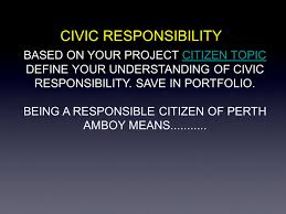 civic responsibility based on your project citizen topiccitizen