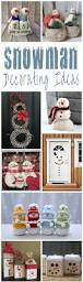 snowman decorating ideas for christmas snowman craft and holidays