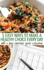5 easy ways to make a healthy choice every day free printable