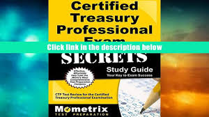 free download certified treasury professional exam secrets study