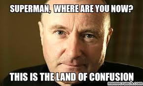 Phil Collins Meme - collins land of confusion