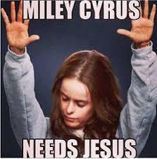 Cool Jesus Meme - orange is the new black miley cyrus needs jesus meme kill the hydra