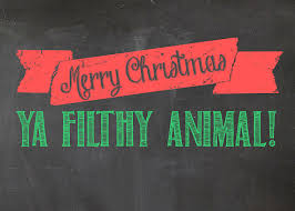 merry christmas ya filthy animal digital print 5x7 home alone