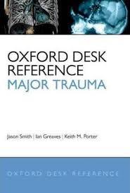 Oxford Press Desk Copy Oxford Desk Reference Major Trauma Jason Smith 9780199543328