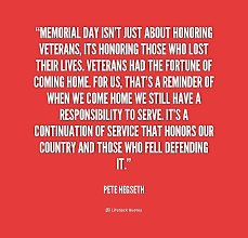 Coming Home Quotes by Memorial Day Isn U0027t Just About Honoring Veterans Its Honoring