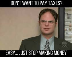 Tax Meme - 20 dodgy and funny tax memes sayingimages com